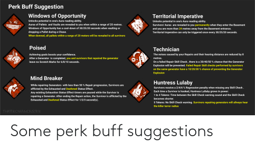 Buff,  Suggestions, and Perk: Some perk buff suggestions
