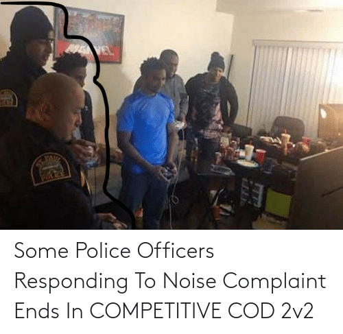 Ends: Some Police Officers Responding To Noise Complaint Ends In COMPETITIVE COD 2v2