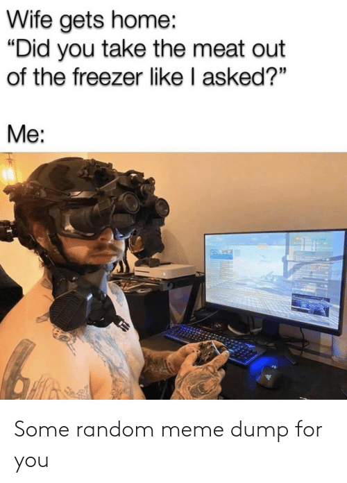 Meme Dump: Some random meme dump for you