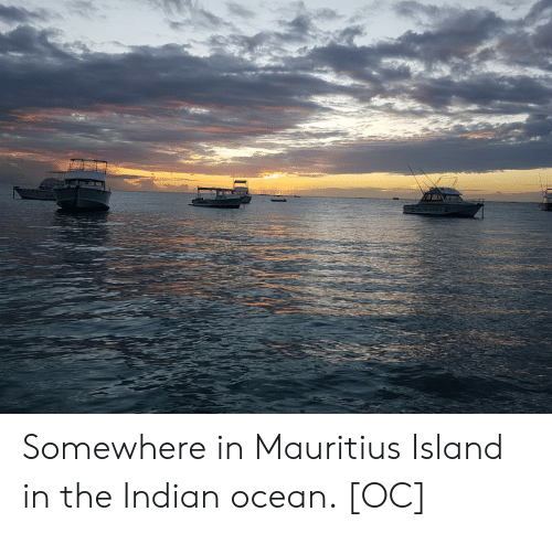 Ocean, Indian, and Mauritius: Somewhere in Mauritius Island in the Indian ocean. [OC]