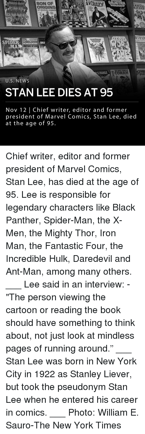 """Marvel Comics: SON OP  CRAZY  ORIGINS  Or MARVLCODC  ETEO  SPIDERS  MANHILO LI  STRANGELC  U.S. NEWS  STAN LEE DIES AT 95  Nov 12 