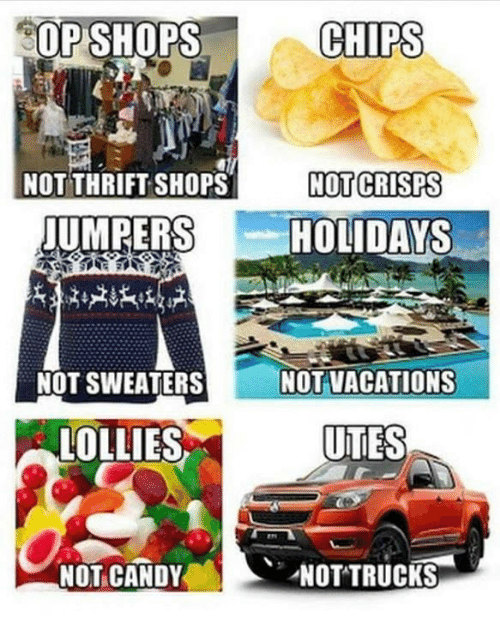 sweaters: SOP SHOPS  CHIPS  NOT THRIFT SHOPS  NOTI CRISPS  JUMPERS  HOLIDAYS  NOT SWEATERS  NOT VACATIONS  LOLLIES  UTES  NOT CANDY  NOTTRUCKS