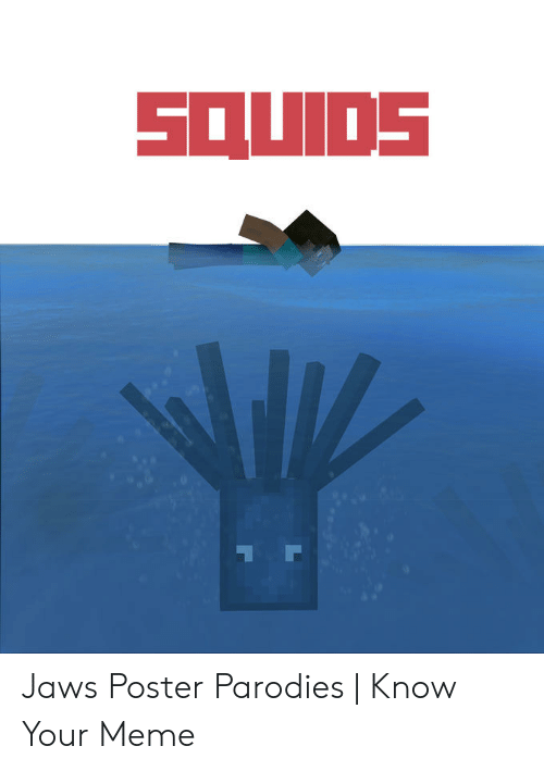 Jaws Poster: SOUIDS Jaws Poster Parodies | Know Your Meme