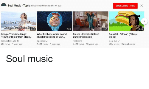 Soul Music Topic Recommended Channel for You SUBSCRIBE 318K Flow Far