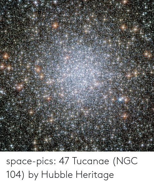 pics: space-pics:  47 Tucanae (NGC 104) by Hubble Heritage
