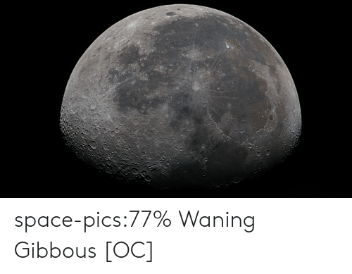 Tumblr, Blog, and Space: space-pics:77% Waning Gibbous [OC]