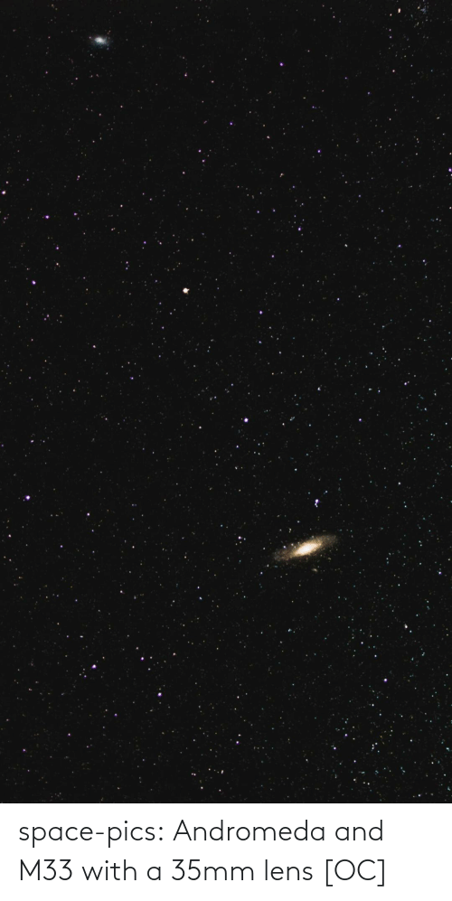 pics: space-pics:  Andromeda and M33 with a 35mm lens [OC]