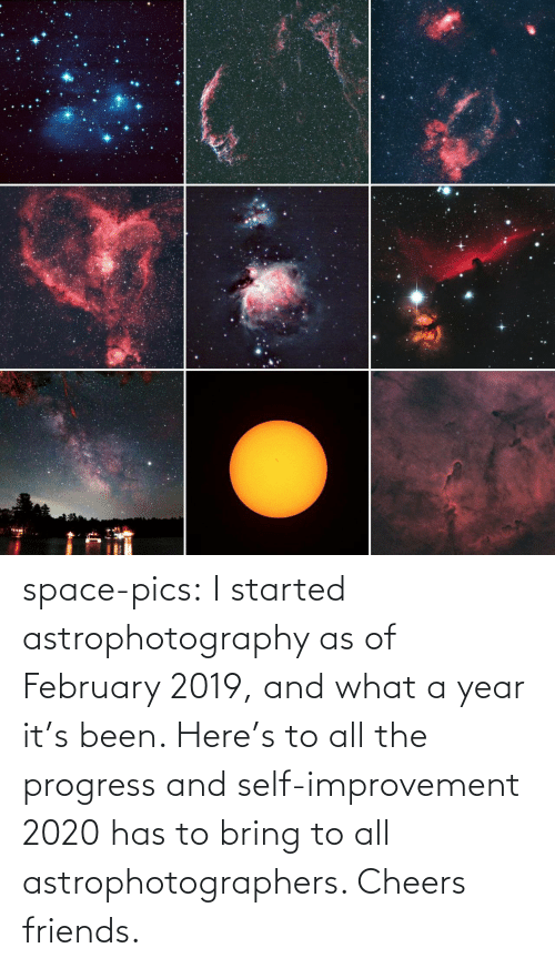 Progress: space-pics:  I started astrophotography as of February 2019, and what a year it's been. Here's to all the progress and self-improvement 2020 has to bring to all astrophotographers. Cheers friends.