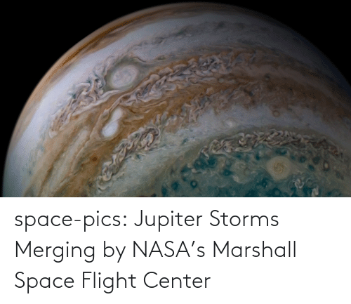 Center: space-pics:  Jupiter Storms Merging by NASA's Marshall Space Flight Center