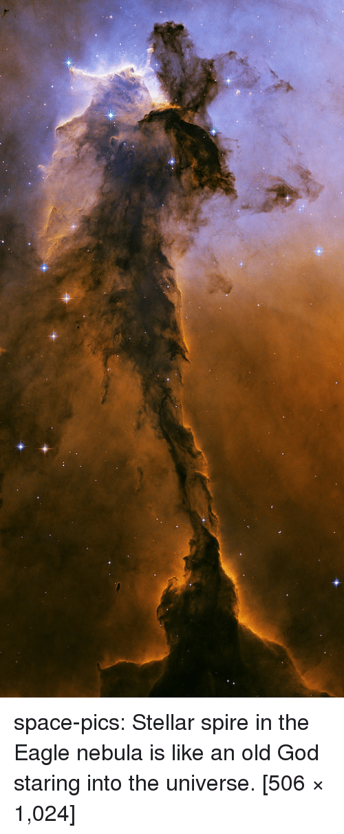 the eagle: space-pics:  Stellar spire in the Eagle nebula is like an old God staring into the universe. [506 × 1,024]