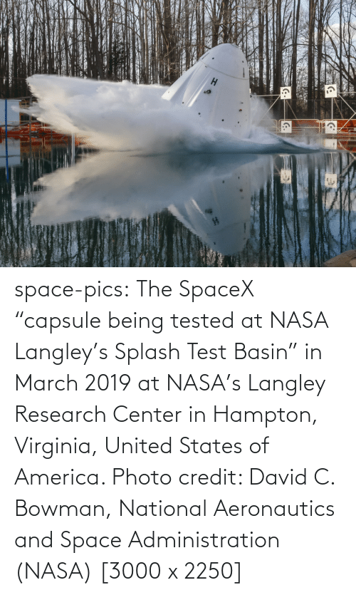 "David: space-pics:  The SpaceX ""capsule being tested at NASA Langley's Splash Test Basin"" in March 2019 at NASA's Langley Research Center in Hampton, Virginia, United States of America. Photo credit: David C. Bowman, National Aeronautics and Space Administration (NASA) [3000 x 2250]"