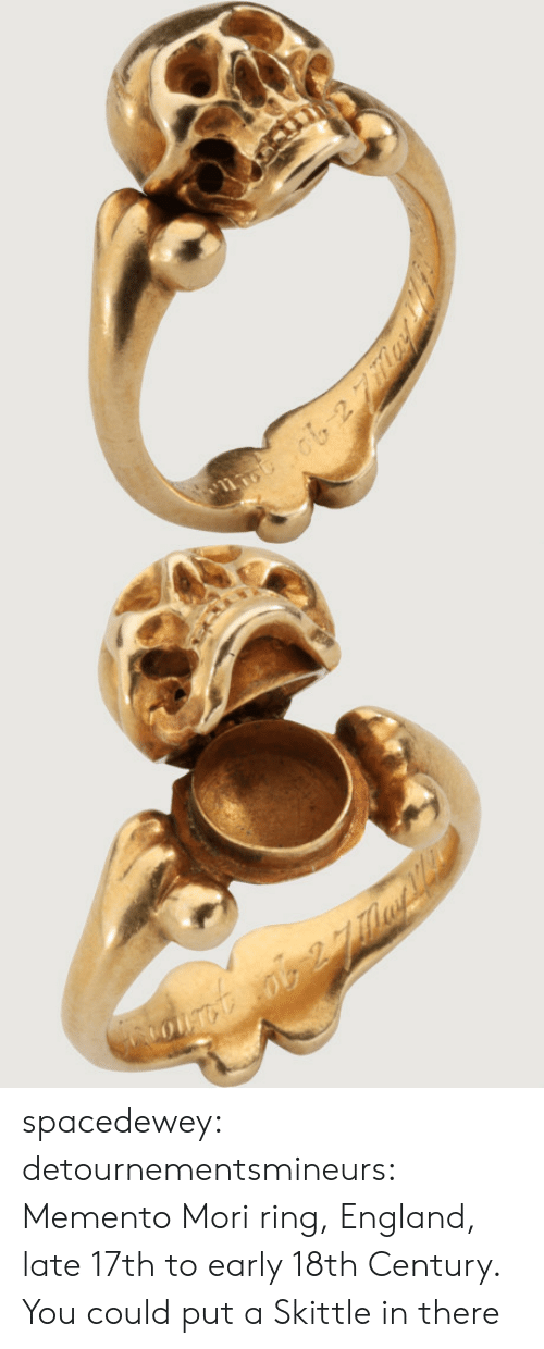 England, Tumblr, and Blog: spacedewey:  detournementsmineurs: Memento Mori ring, England, late 17th to early 18th Century.  You could put a Skittle in there