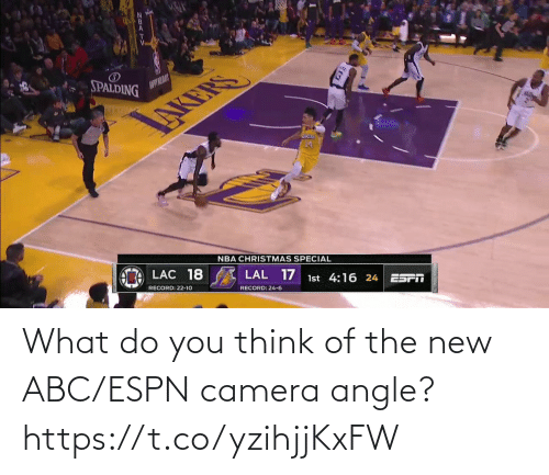 Camera: SPALDING  AUPYILAY  NBA CHRISTMAS SPECIAL  LAC 18  LAL 17  1st 4:16 24  ES  RECORD: 22-10  RECORD: 24-6 What do you think of the new ABC/ESPN camera angle?    https://t.co/yzihjjKxFW