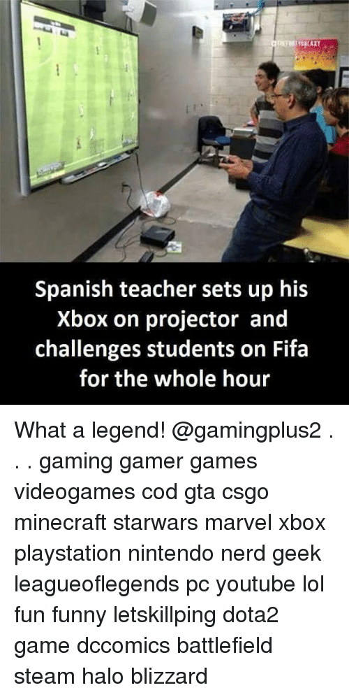 minecrafte: Spanish teacher sets up his  Xbox on projector and  challenges students on Fifa  for the whole hour What a legend! @gamingplus2 . . . gaming gamer games videogames cod gta csgo minecraft starwars marvel xbox playstation nintendo nerd geek leagueoflegends pc youtube lol fun funny letskillping dota2 game dccomics battlefield steam halo blizzard