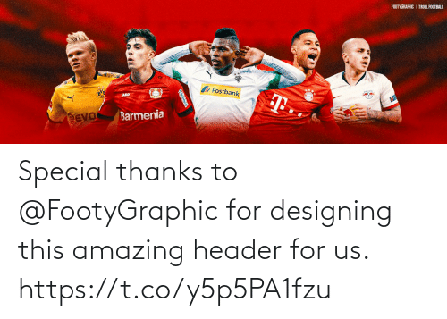 special: Special thanks to @FootyGraphic for designing this amazing header for us. https://t.co/y5p5PA1fzu