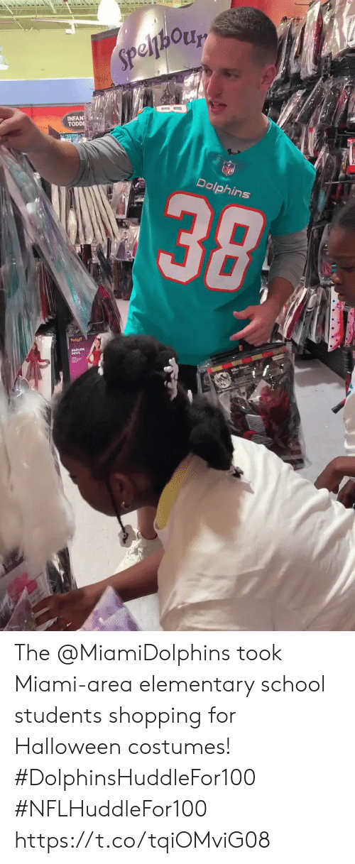Elementary: Speljhory  INFANT  TODDI  alic  38  Dolphins The @MiamiDolphins took Miami-area elementary school students shopping for Halloween costumes! #DolphinsHuddleFor100 #NFLHuddleFor100 https://t.co/tqiOMviG08