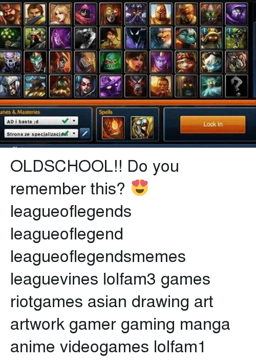 Anime, Asian, and Memes: Spells  AD i basta d  Lock In  Strona ze specializacia OLDSCHOOL!! Do you remember this? 😍 leagueoflegends leagueoflegend leagueoflegendsmemes leaguevines lolfam3 games riotgames asian drawing art artwork gamer gaming manga anime videogames lolfam1