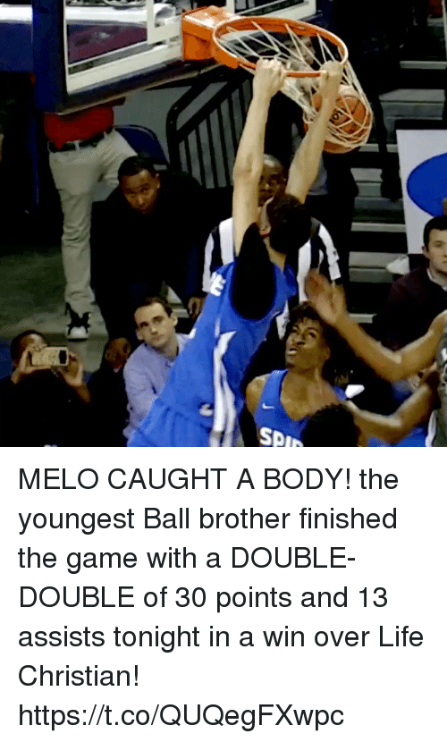 melo: SPI MELO CAUGHT A BODY! the youngest Ball brother finished the game with a DOUBLE-DOUBLE of 30 points and 13 assists tonight in a win over Life Christian! https://t.co/QUQegFXwpc