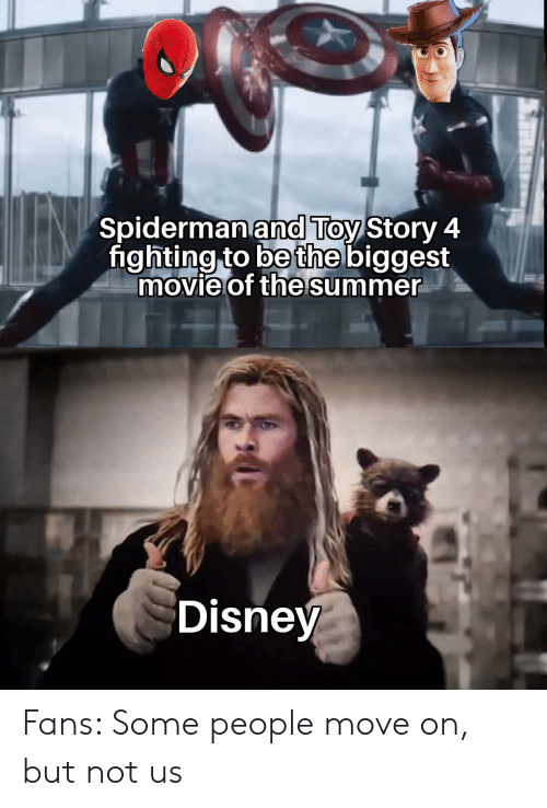 Toy Story: Spidermanand Toy Story 4  fighting to be the biggest  movie of the summer  Disney Fans: Some people move on, but not us