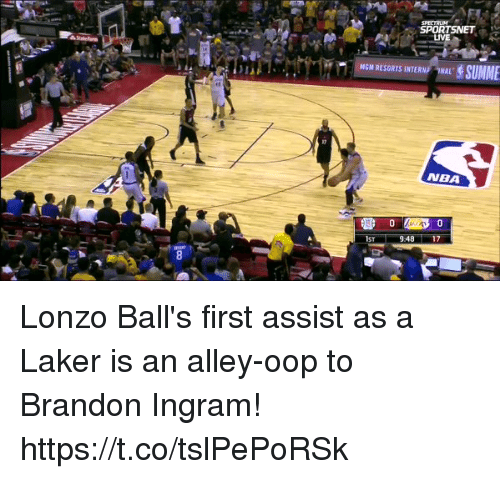 internations: SPORTSNET ,  LIVE  NGM RESORTS INTERN ONAL  NBA Lonzo Ball's first assist as a Laker is an alley-oop to Brandon Ingram! https://t.co/tslPePoRSk