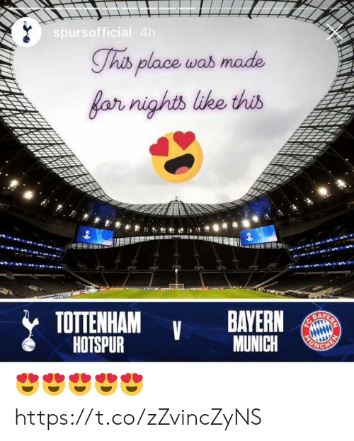 tottenham: spursofficial 4h  Thib place was made  far nights like this  TOTTENHAM  HOTSPUR  BAYERN  BAYERN  MUNICH  FC  HEN 😍😍😍😍😍 https://t.co/zZvincZyNS