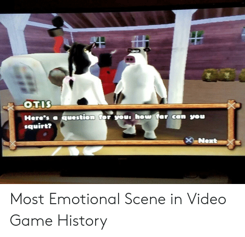 squirt: squirt? Most Emotional Scene in Video Game History
