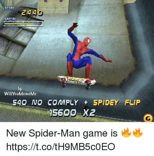 Spider, SpiderMan, and Video Games: SR249  SPECIAL  Ig:  WillYouMemeMe  540 NO COMPLY SPIDEY FLIF  5600 X2 New Spider-Man game is 🔥🔥 https://t.co/tH9MB5c0EO