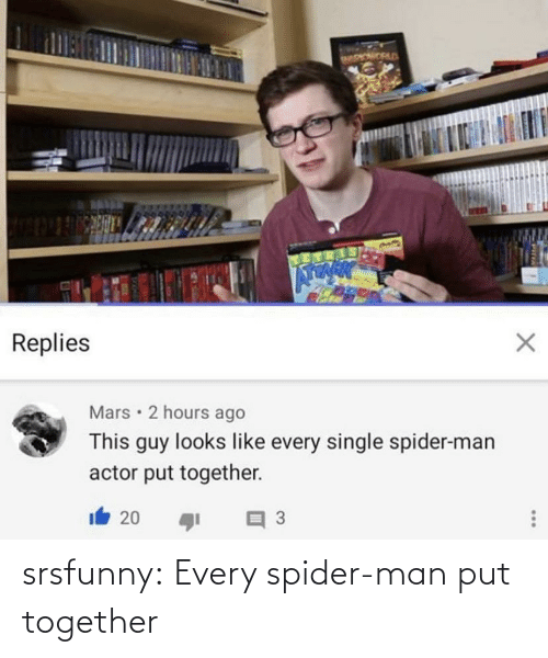 Spider: srsfunny:  Every spider-man put together
