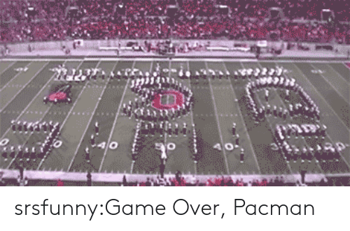 Pacman: srsfunny:Game Over, Pacman