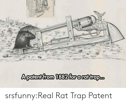 Trap, Tumblr, and Blog: srsfunny:Real Rat Trap Patent