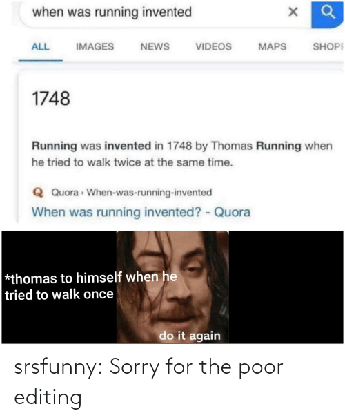 Sorry: srsfunny:  Sorry for the poor editing