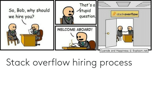 Process: Stack overflow hiring process