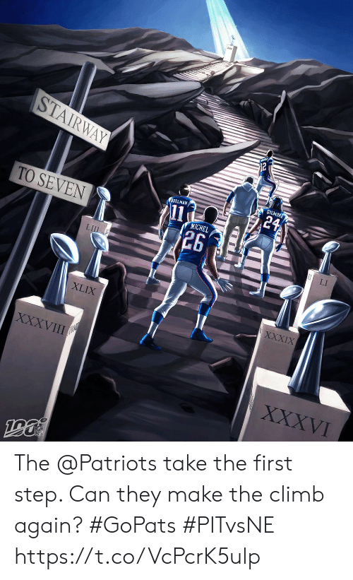 Memes, Patriotic, and 🤖: STAIRWAY  GILMORE  24  EDELMAN  11  26  TO SEVEN  MICHEL  LI  LIIL  XXXIX  XLIX  XXXVIII  XXXVI The @Patriots take the first step. Can they make the climb again? #GoPats #PITvsNE https://t.co/VcPcrK5ulp