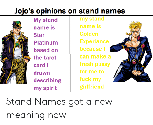 names: Stand Names got a new meaning now