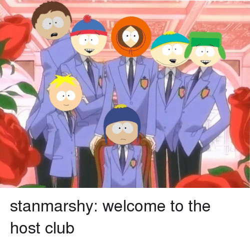 Club, Target, and Tumblr: stanmarshy:  welcome to the host club