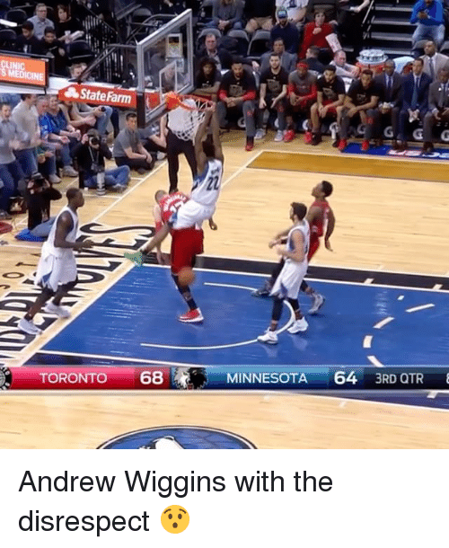 Andrew Wiggins: State Farm  TORONTO  68  MINNESOTA  64  3RD QTR Andrew Wiggins with the disrespect 😯