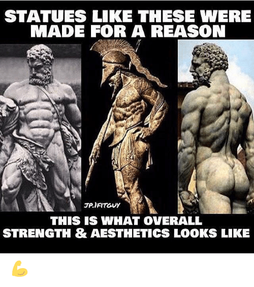 overall: STATUES LIKE THESE WERE  MADE FOR A REASON  JP.IFITGUY  THIS IS WHAT OVERALL  STRENGTH & AESTHETICS LOOKS LIKE 💪