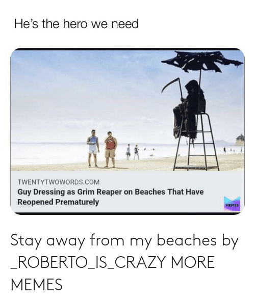 stay away: Stay away from my beaches by _ROBERTO_IS_CRAZY MORE MEMES