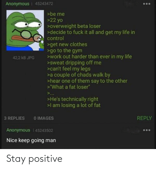 stay: Stay positive