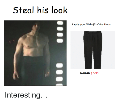 Uniqlo, Chino Pants, and Fit: Steal his look  Uniqlo Men Wide-Fit Chino Pants  $399 $ 5.90 <p>Interesting…</p>