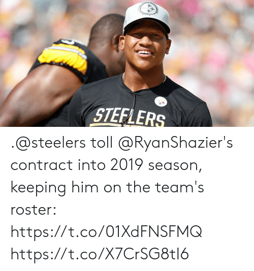 toll: STEFLERS .@steelers toll @RyanShazier's contract into 2019 season, keeping him on the team's roster: https://t.co/01XdFNSFMQ https://t.co/X7CrSG8tI6