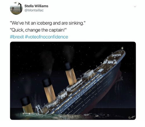"""sinking: Stella Williams  @Montaillac  """"We've hit an iceberg and are sinking.""""  """"Quick, change the captain!"""""""