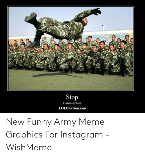 25 Best Memes About Army Memes Funny Army Memes Funny Memes
