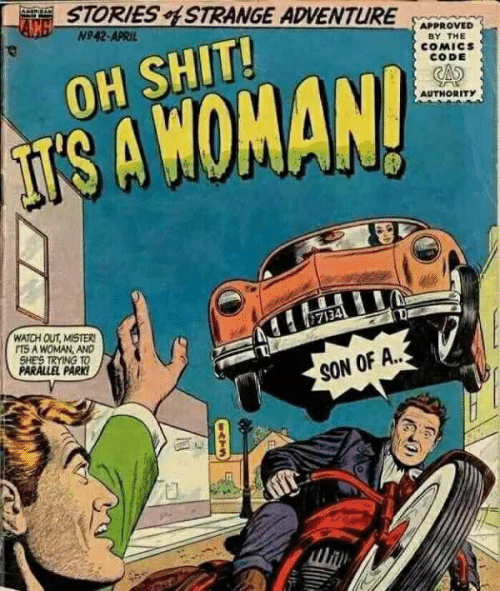Shit, Watch Out, and Watch: STORIESSTRANGE ADVENTURE3  N942-APRIL  APPROVED  BY THE  COMICs  CODE  OH SHIT!  AUTHORITY  7134  WATCH OUT, MISTER  TS A WOMAN, AND  SHES TRYING TO  PARALLEL PARK  SON OF A..
