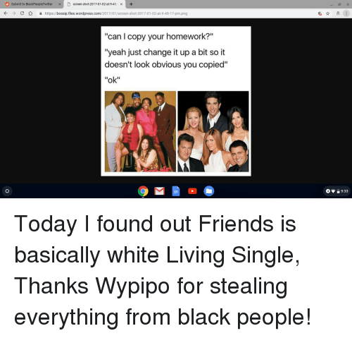 """Bossip: Submit to BlackPeopleTwitter  screen-shot-2017-01-02-at-9-48-  KC  https://bossip.files.wordpress.com/2017/01/screen-shot-2017-01-02-at-9-48-17-pm.png  """"can I copy your homework?""""  'yeah just change it up a bit so it  doesn't look obvious you copied""""  """"ok"""""""