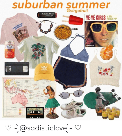 Foreword: suburban summer  @virgofruit  BURT'S BEES  IN LAM  YE-YÉ GIRLS  AMERICAN  SUMMER  FRENCH POP  Peach  MMAGE  DRUXE  FOREWORD L  adidas  OCEANIA  ML TAPE ♡ - ̗̀@sadisticlcve ̖́- ♡
