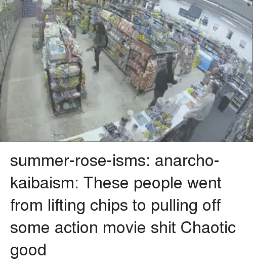 Shit, Target, and Tumblr: summer-rose-isms: anarcho-kaibaism: These people went from lifting chips to pulling off some action movie shit Chaotic good
