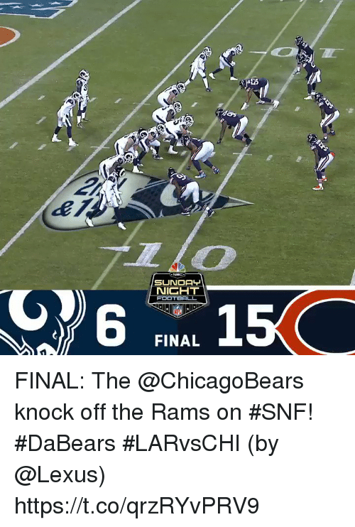 Lexus, Memes, and Rams: SUNDA  NICHT  6  AFL  FINAL FINAL: The @ChicagoBears knock off the Rams on #SNF! #DaBears #LARvsCHI  (by @Lexus) https://t.co/qrzRYvPRV9