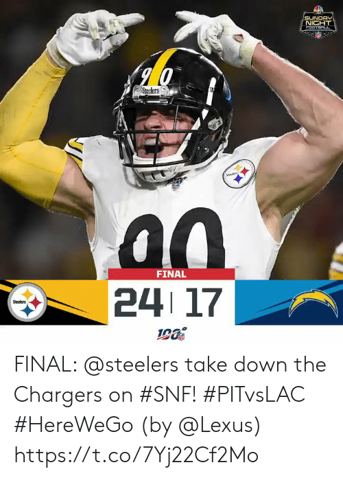 Lexus, Memes, and Chargers: SUNDAY  NIGHT  FOOTBAL  Steelers  Sees  FINAL  24 17  Steelers FINAL: @steelers take down the Chargers on #SNF! #PITvsLAC #HereWeGo  (by @Lexus) https://t.co/7Yj22Cf2Mo