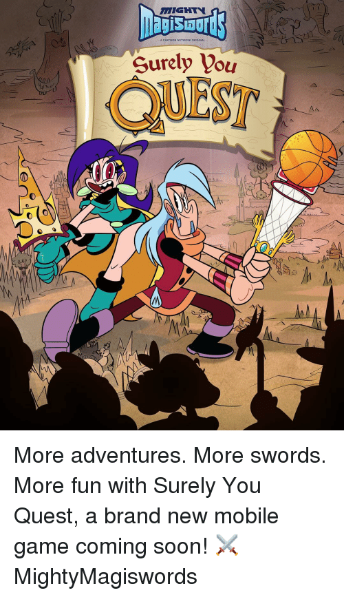 mobile games: Surely you More adventures. More swords. More fun with Surely You Quest, a brand new mobile game coming soon! ⚔ MightyMagiswords